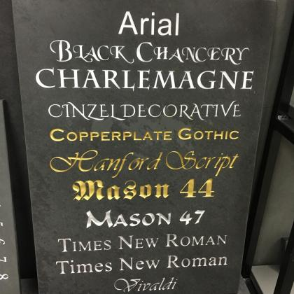 Choice of fonts engraved on slate